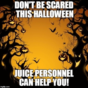 Don't be scared to call Juice this Halloween
